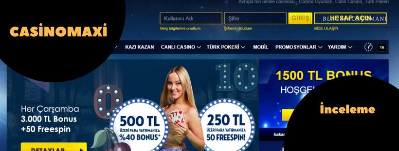 casinomaxi inceleme
