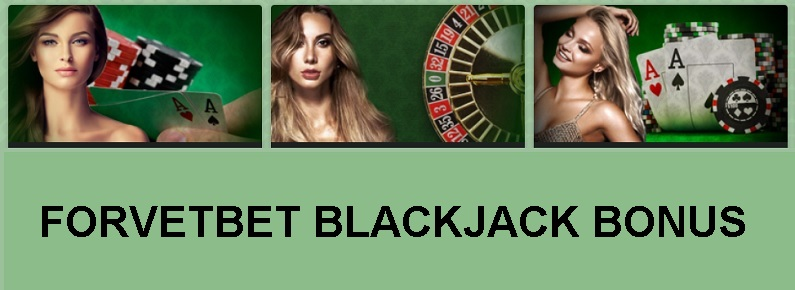 forvetbet blackjack bonus