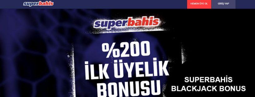 Superbahis Blackjack Bonus
