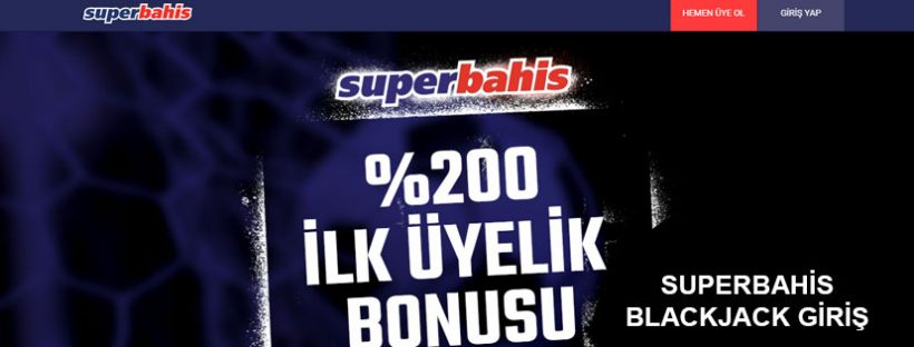 Superbahis Blackjack Giriş Yap