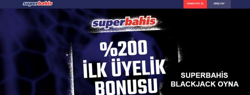 Superbahis Blackjack Oyna